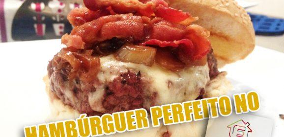 Dia Mundial do Hambúrguer – Blog Hambúrguer Perfeito no Programa É de Casa da TV Globo